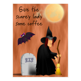 Scarey witch before coffee post card