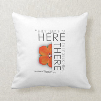 Scarlet Pimpernel Quote - Classic Literature Throw Pillow