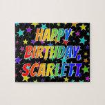 "[ Thumbnail: ""Scarlett"" First Name, Fun ""Happy Birthday"" Jigsaw Puzzle ]"