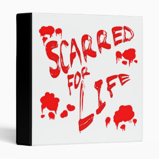 Scarred For Life Binder
