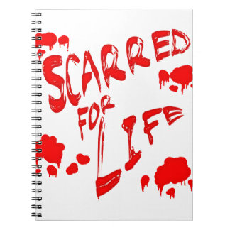 Scarred For Life Spiral Note Book