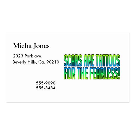 Scars Are Tattoos For the Fearless Double-Sided Standard Business Cards (Pack Of 100)