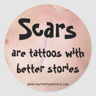 Scars are tattoos with a better story stickers