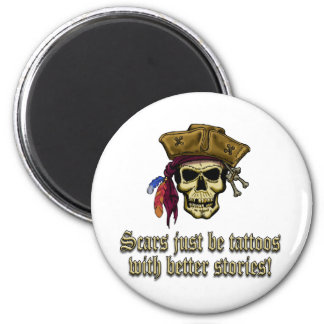 Scars Just be Tattoos Magnet