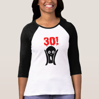 Scary 30th birthday shirt for women