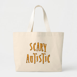 Scary Autistic Bags