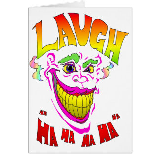 Scary Clown Laugh Greeting Card