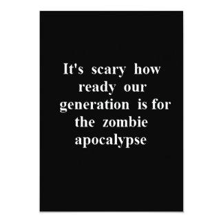 "Scary Generation Ready for Zombie Apocalyse funny 5"" X 7"" Invitation Card"