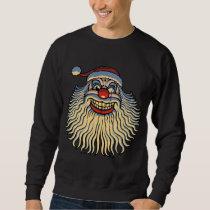 Scary Santa Clown Sweatshirt