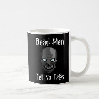 Scary Skull Mug - Dead Men Tell No Tales!