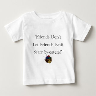 Scary Sweaters! Baby T-Shirt