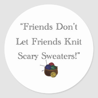 Scary Sweaters! Classic Round Sticker