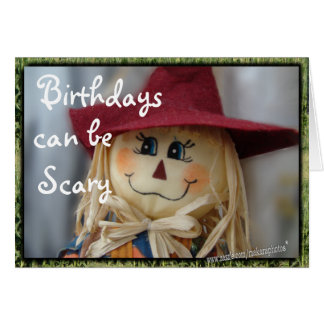 ScaryBday-customize 4 any occasion Card
