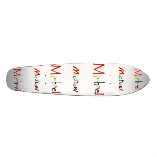 Scate board Michael Skate Board