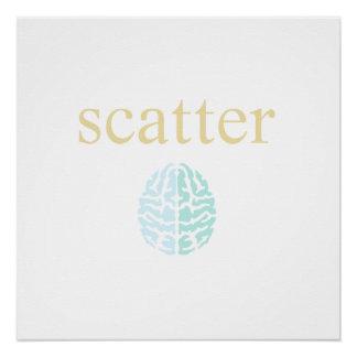Scatter Brain Poster