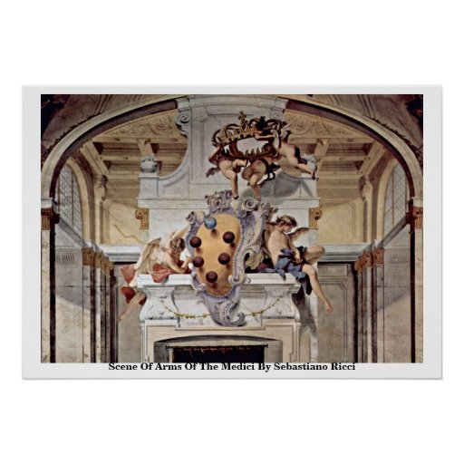 Scene Of Arms Of The Medici By Sebastiano Ricci Poster