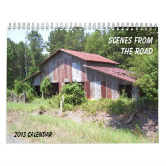 Scenes From The Road Calendar - 2013