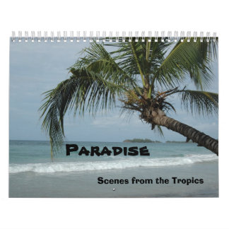 Scenes from the Tropics, Paradise Calendar