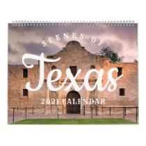 Scenes of Texas 2021 Calendar