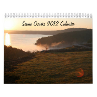 Scenic Ozarks 2012 Calander Calendar