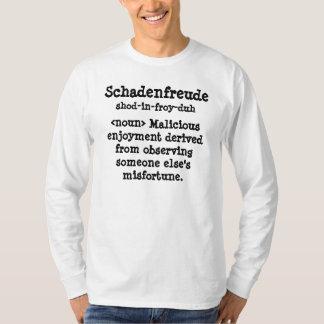 Schadenfreude, <noun> Deriv malévolo del disfrute… Remera