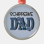 Schipperke DAD Christmas Tree Ornaments