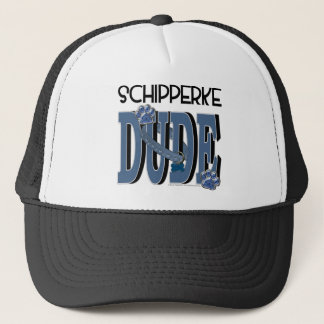 Schipperke DUDE Trucker Hat