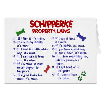 SCHIPPERKE Property Laws 2 Card