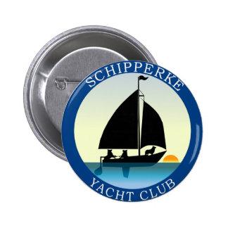Schipperke Yacht Club Pinback Button