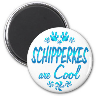 Schipperkes are Cool 2 Inch Round Magnet