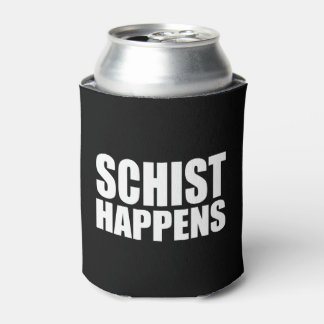 Schist Happens Can Cooler