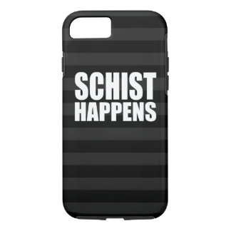 Schist Happens iPhone 8/7 Case
