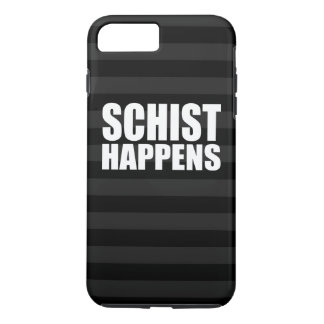 Schist Happens iPhone 8 Plus/7 Plus Case