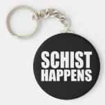 Schist Happens Keychain
