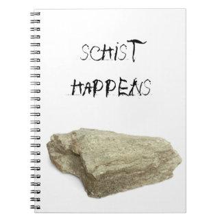 Schist happens notebook