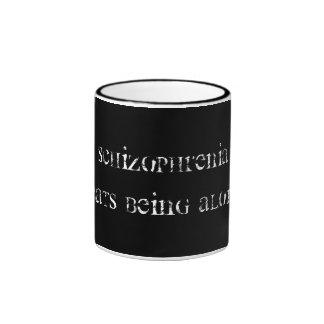 Schizophrenia Ringer Mug
