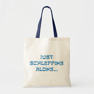 Schlepping Along Budget Tote Bag