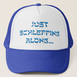 Schlepping Along Trucker Hat