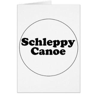 Schleppy Canoe Card