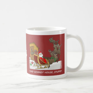 Schmidt House Funny Christmas Mug