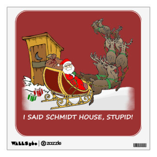 Schmidt House Funny Christmas Wall Decal