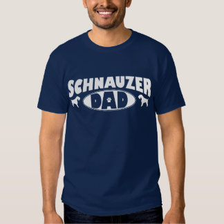 Schnauzer Dad Tee Shirt