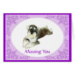 Schnauzer Missing You Card