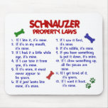 SCHNAUZER Property Laws 2 Mouse Pad