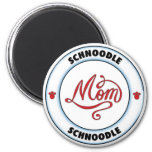 SCHNOODLE mom Magnet