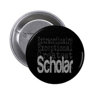 Scholar Extraordinaire Pinback Button