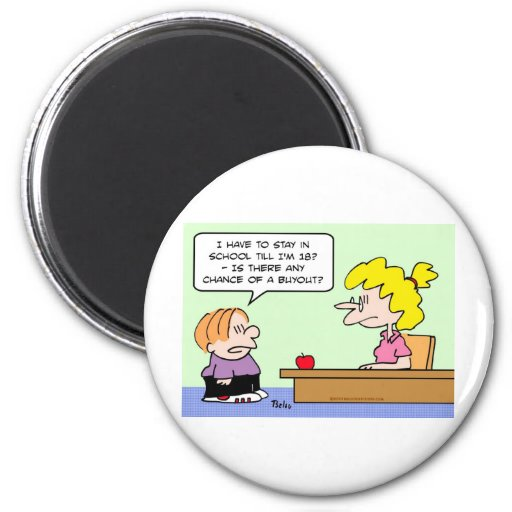 school 18 years chance buyout 2 inch round magnet
