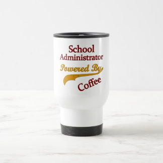 School Administrator Powered By Coffee 15 Oz Stainless Steel Travel Mug
