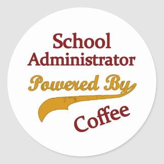 School Administrator Powered By Coffee Classic Round Sticker