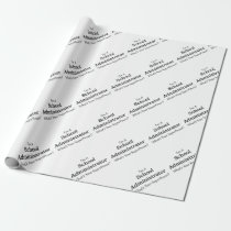 School Administrator Wrapping Paper
